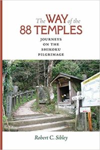 Cover - Robert C. Sibley;  The Way of the 88 Temples